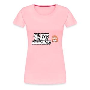 Umaru (Komaru) — Not Your Average Hikikomori - Women's Premium T-Shirt