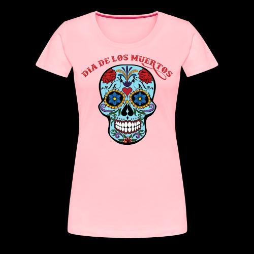 Dia de los muertos - Women's Premium T-Shirt