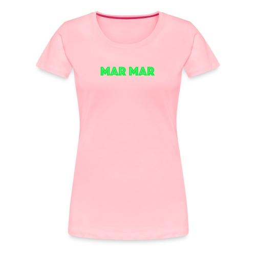 MAR MAR - Women's Premium T-Shirt