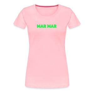 MAR MAR - Women's Premium T-Shirt