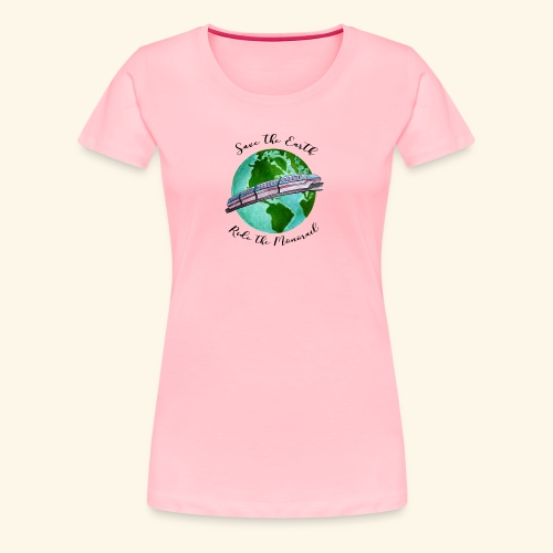 Save the Earth - Women's Premium T-Shirt