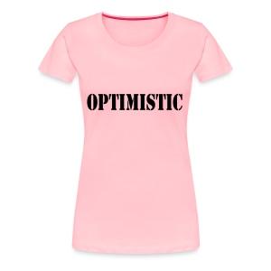 OPTIMISTIC - Women's Premium T-Shirt