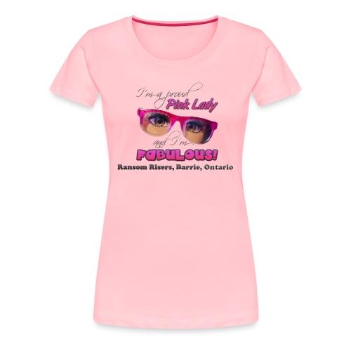 Proud Pink Lady - Women's Premium T-Shirt