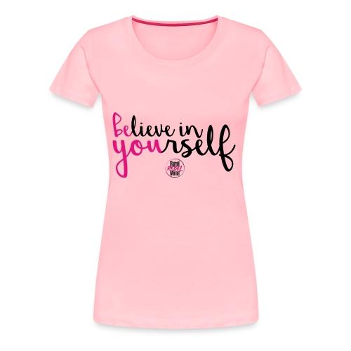BE YOU shirt design w logo - Women's Premium T-Shirt
