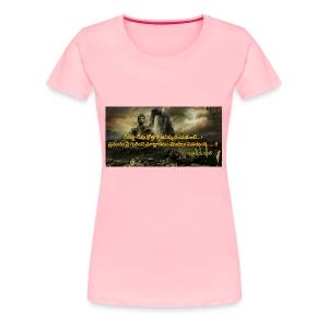T-SHIRT WITH QUOTE - Women's Premium T-Shirt