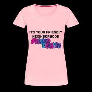 Neighborhood Meme Dealer - Women's Premium T-Shirt