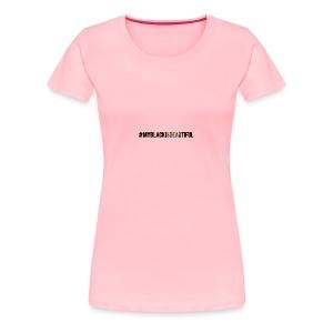 My black is beautiful - Women's Premium T-Shirt