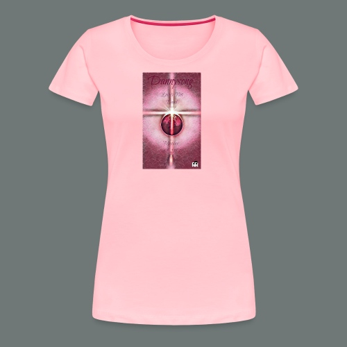 Dannysong - Love's Not Dead eclipse - Women's Premium T-Shirt