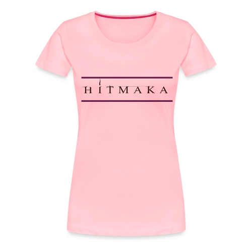 HIT MAKA - Women's Premium T-Shirt
