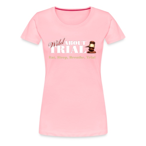 WAT - Eat, Sleep, Breathe, Trial - SALMON EDITION - Women's Premium T-Shirt
