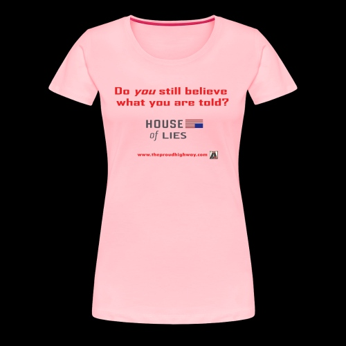 House of Lies - Women's Premium T-Shirt