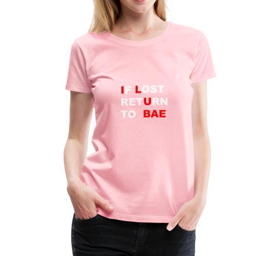 RETURN TO BAE - Women's Premium T-Shirt