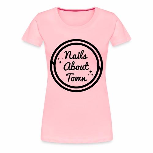 Nails About Town 1 - Women's Premium T-Shirt