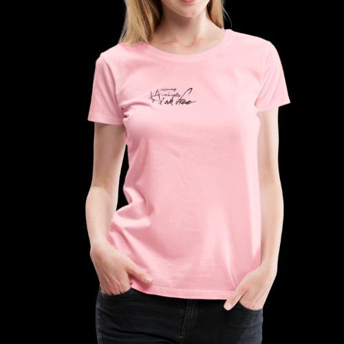 IAMFREE - Women's Premium T-Shirt
