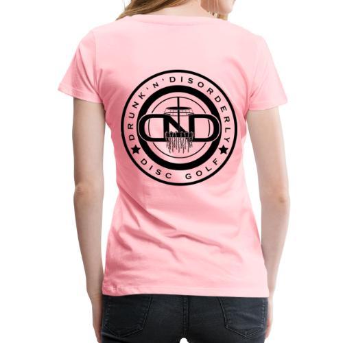 Drunk N Disorderly Disc Golf - Women's Premium T-Shirt