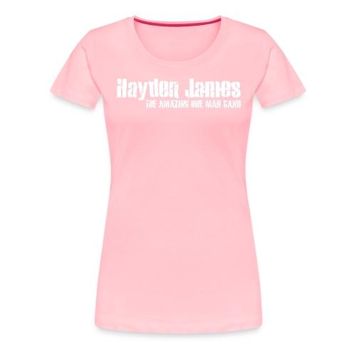 Hayden James (White Logo) - Women's Premium T-Shirt