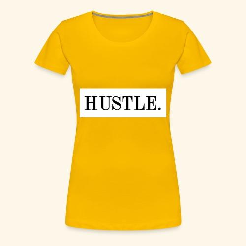Hustle - Women's Premium T-Shirt