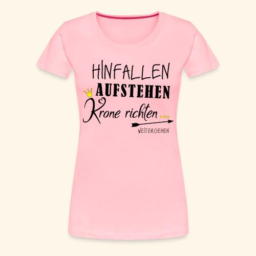 Fall Down, Get Up - Women's Premium T-Shirt