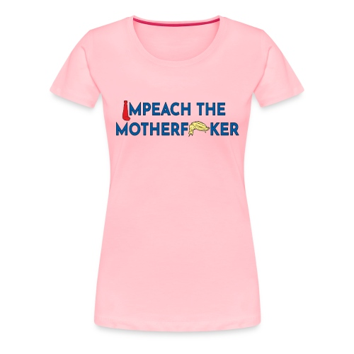 Anti Trump Impeach - Women's Premium T-Shirt