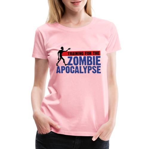 Zombie Apocalypse Gym Motivation - Women's Premium T-Shirt