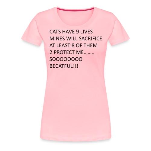BECATFUL..... - Women's Premium T-Shirt