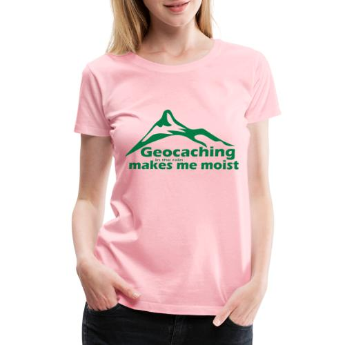 Geocaching in the Rain - Women's Premium T-Shirt