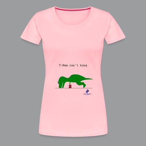 T-Rex Can't Kong - Women's Premium T-Shirt