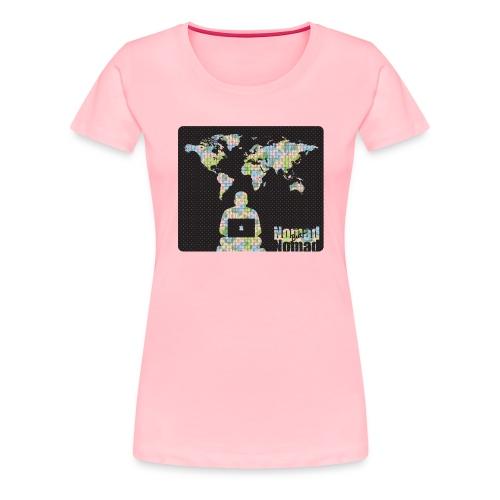 NomadButNomad working world wide - Women's Premium T-Shirt
