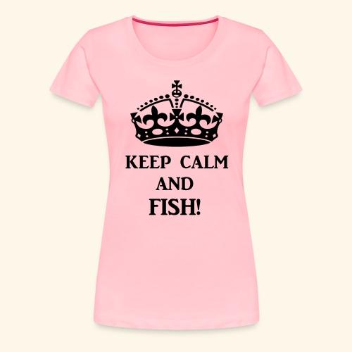 keep calm fish blk - Women's Premium T-Shirt