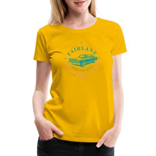 Ford Fairlane - Built For Speed - Women's Premium T-Shirt