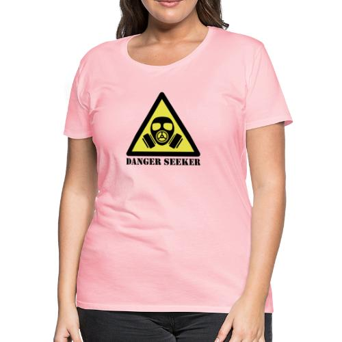 Danger Seeker - Women's Premium T-Shirt