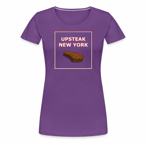 Upsteak New York | July 4 Edition - Women's Premium T-Shirt