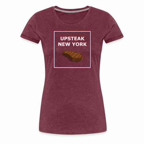 Upsteak New York   July 4 Edition - Women's Premium T-Shirt