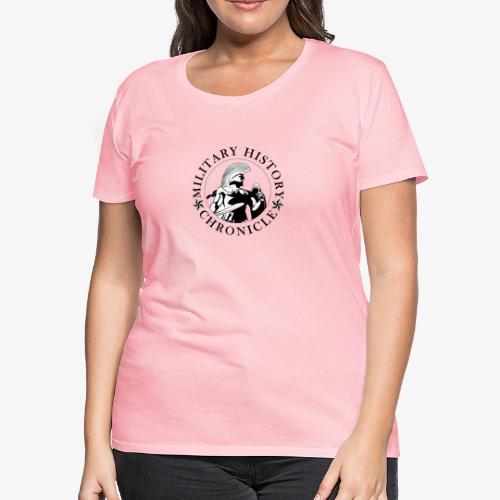 Military History Chronicle - Women's Premium T-Shirt
