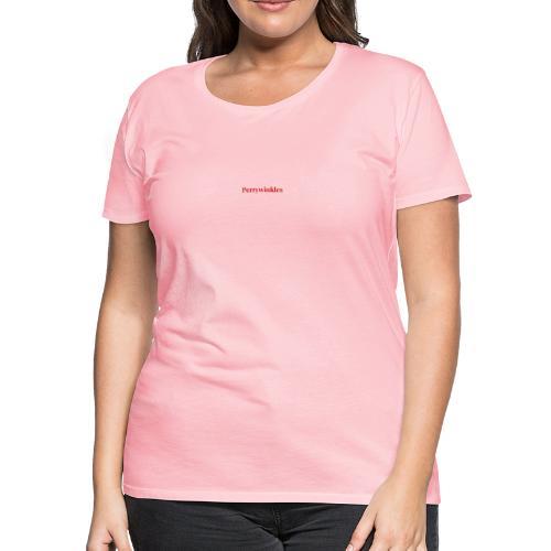 Perrywinkles - Women's Premium T-Shirt