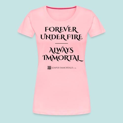 Always Immortal (black) - Women's Premium T-Shirt