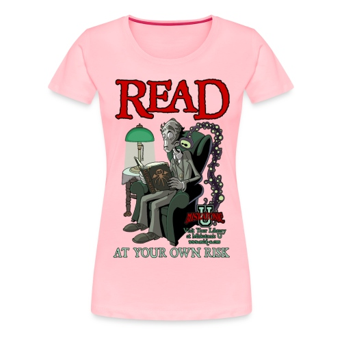 Read At Your Own Risk - Miskatonic U - Women's Premium T-Shirt
