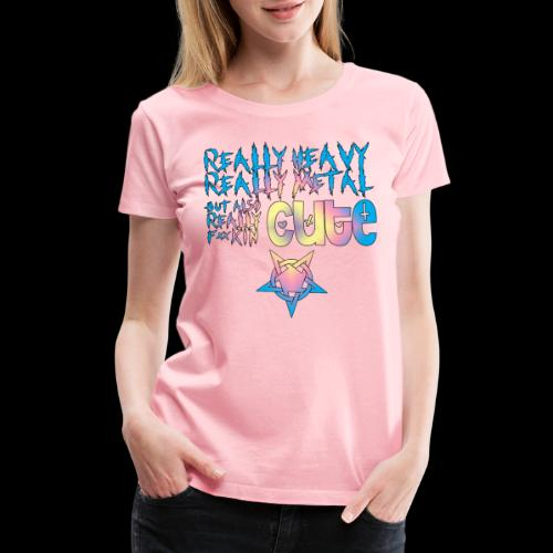 Really Cute - Women's Premium T-Shirt