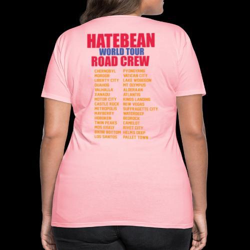 HATEBEAN ROAD CREW GEAR! - Women's Premium T-Shirt