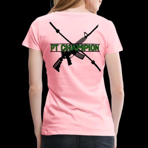 PT CHAMP - Women's Premium T-Shirt