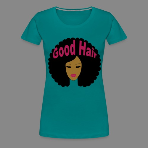 Good Hair (Pink) - Women's Premium T-Shirt