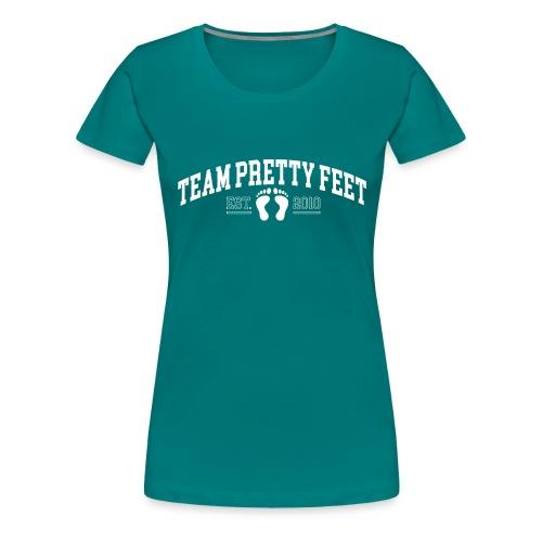 Team Pretty Feet™ Universi-TEE - Women's Premium T-Shirt