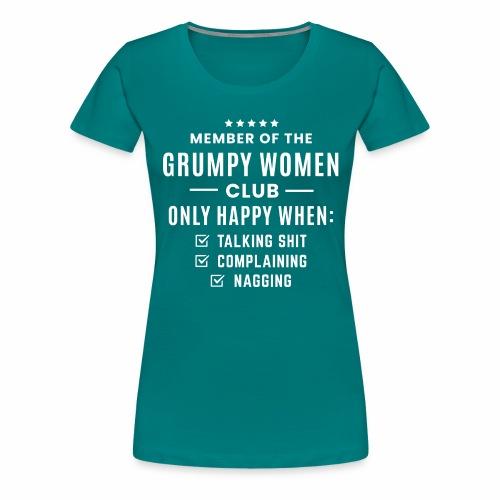 Grumpy women - Women's Premium T-Shirt
