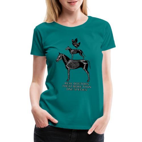Real doctors ... Small - Women's Premium T-Shirt