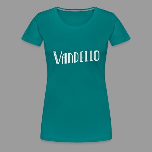 Vandello Logo-White - Women's Premium T-Shirt