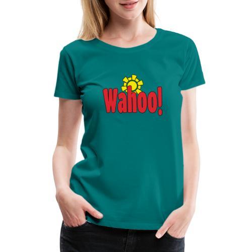 Wahoo! - Women's Premium T-Shirt