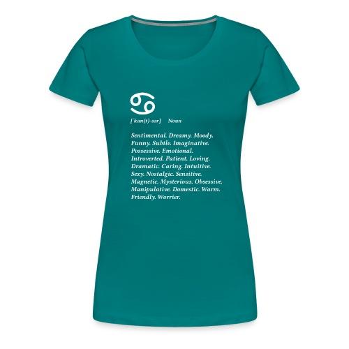 Cancer - Women's Premium T-Shirt