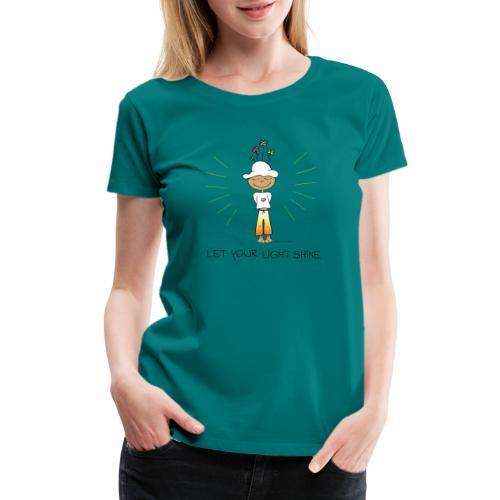 Let your light shine - Women's Premium T-Shirt