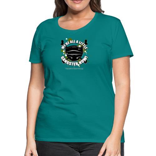 Covid Gangster - Women's Premium T-Shirt