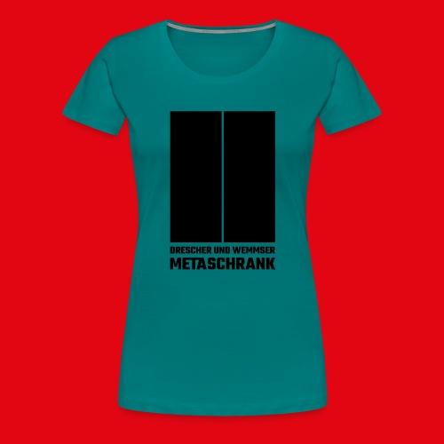 Metaschrank Classic - Women's Premium T-Shirt